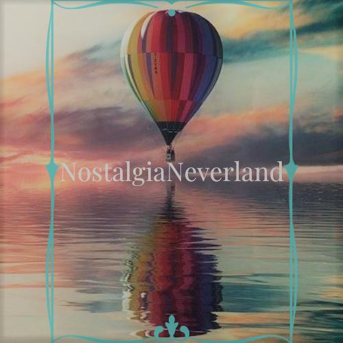 Nostalgia Neverland
